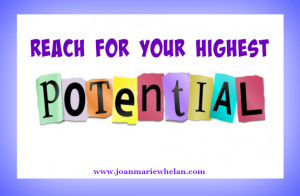 reach you highest potential